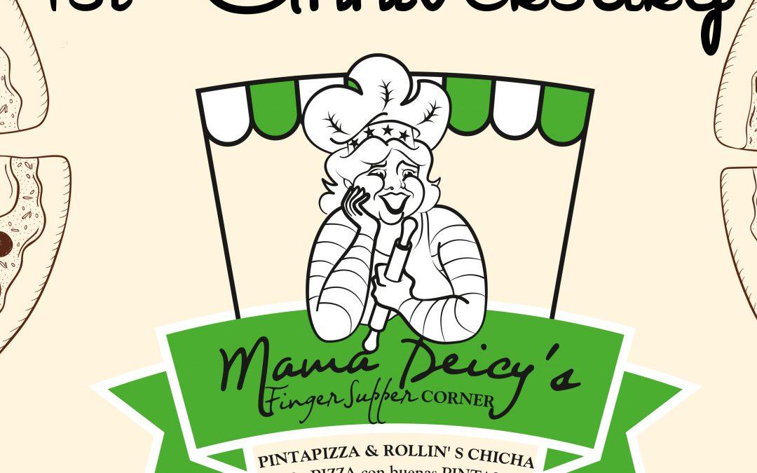 1st Anniversary Mama Deicy's
